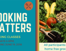 Cooking Matters Classes start June 19th, 2018. The 6-week course meets every Tuesday from 4-6PM.
