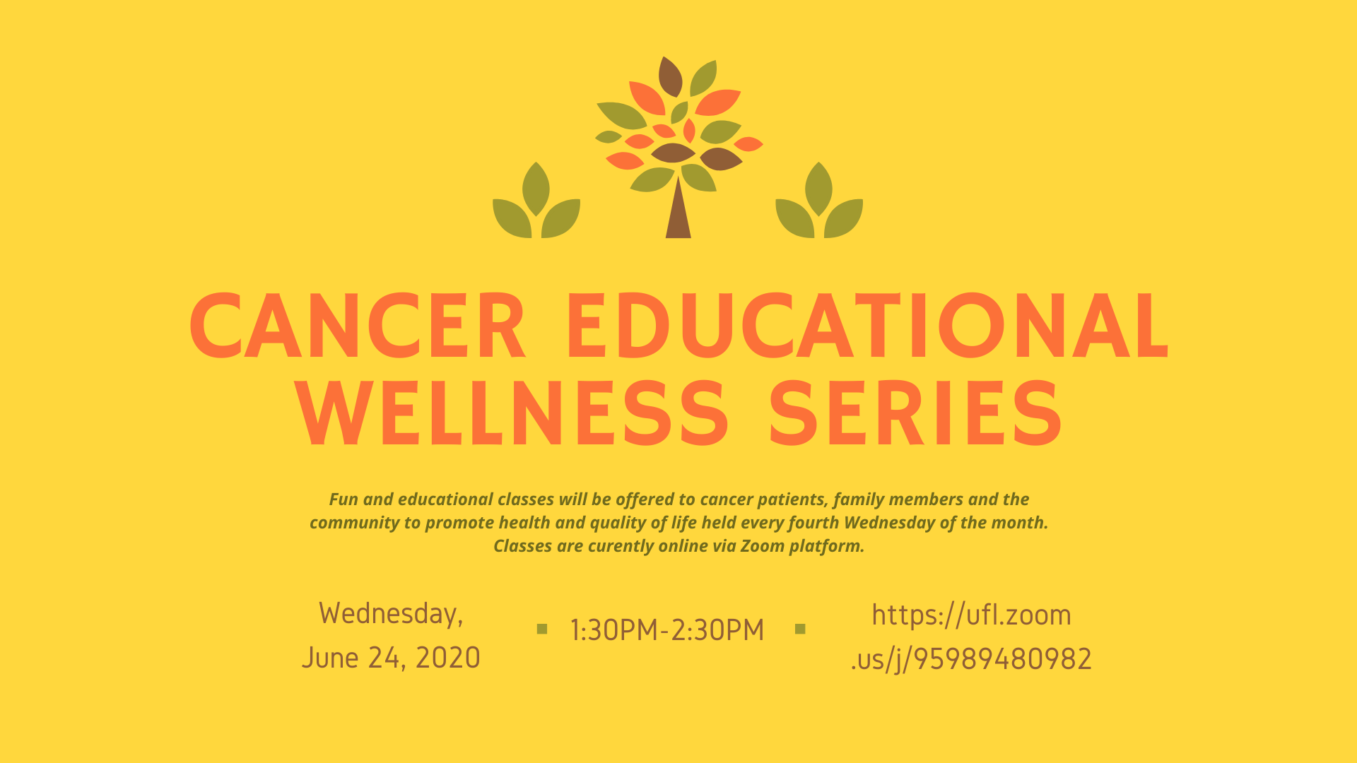 Upcoming Cancer Educational Wellness Series